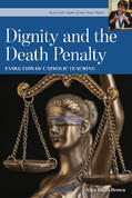 Dignity and the Death Penalty - cover - revised - 020720